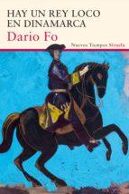 hay un rey loco en dinamarca-dario fo-9788416465910