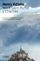 mont saint michel y chartres-henry adams-9788416601110