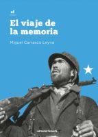 el viaje de la memoria (ebook)-miguel carrasco leyva-9788416882410