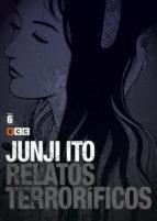 junji ito: relatos terrorificos nº 06 junji ito 9788416945610