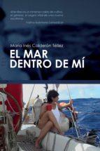 el mar dentro de mí (ebook) maria ines calderon tellez 9788417014810