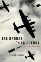 las drogas en la guerra (ebook)-lukasz kamienski-9788417067410