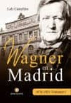 wagner en madrid, 1876 1925 volumen i 9788417101510