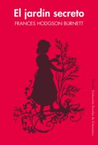 el jardin secreto - edicion escolar-frances hodgson burnett-9788417151010