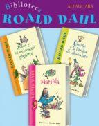 biblioteca roald dahl (pack 3 ebooks): matilda, charlie y la fábrica de chocolate y james y el melocotón gigante (ebook)-roald dahl-9788420411910