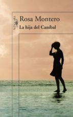 la hija del caníbal (ebook)-rosa montero-9788420412610