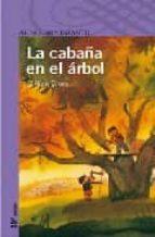 la cabaña en el arbol-gillian cross-9788420464510