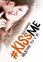 objetivo: tú y yo (#kissme 2) (ebook)-elle kennedy-9788420485010