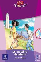 le mystere du phare (niveau 3. lire et decouvrir) (+ cd audio) annette maxime 9788420536910