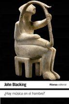 ¿hay musica en el hombre? john blacking 9788420687810