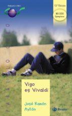 vigo es vivaldi-jose ramon ayllon vega-9788421639610