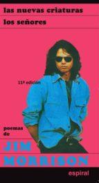 poemas de jim morrison (10ª ed.): las nuevas criaturas; los señor es-jim morrison-9788424505110