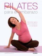 pilates para el embarazo jennifer dufton 9788425340710