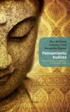 pensamiento budista: una introduccion completa a la tradicion ind ia p. williams anthony tribe alexander wynne 9788425427510