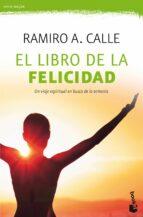 el libro de la felicidad-ramiro a. calle-9788427044210