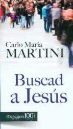 buscad a jesus y alegraos de ser cristianos carlo maria martini 9788427137110