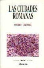 las ciudades romanas pierre grimal 9788428107310