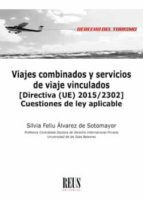 viajes combinados y servicios de viaje vinculados-silvia feliu alvarez de sotomayor-9788429020410
