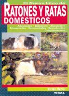 el nuevo libro de ratones y ratas domesticos-michael mettler-9788430534210