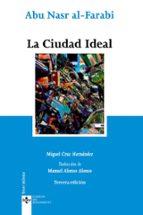 la ciudad ideal (3ª ed.)-miguel cruz hernandez-abu nasr al-farabi-9788430951710