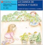la canica de monica y quico (c, qu) (letra molde)-9788431635510