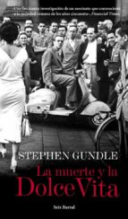 la muerte y la dolce vita-stephen gundle-9788432209710