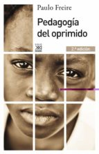 pedagogia del oprimido (2ª ed.) paulo freire 9788432316210