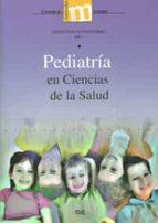 pediatria en ciencias de la salud angeles ruiz extremera 9788433854810