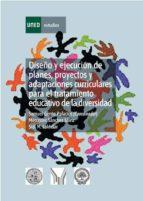 diseño y ejecución de planes, proyectos y adaptaciones curriculares para el tratamiento educativo de la diversidad (ebook)-samuel gento palacios-mercedes sánchez sáinz-sidi m. lakhdar-9788436259810