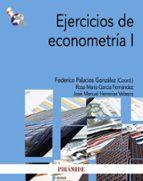 ejercicios de econometria i-federico palacios gonzalez-rosa maria garcia fernandez-jose manuel herrerias velasco-9788436825510