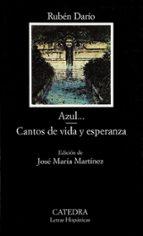 azul; cantos de vida y esperanza (5ª ed.)-ruben dario-9788437613710
