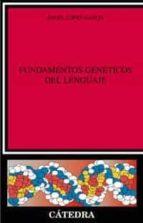 fundamentos geneticos del lenguaje angel lopez garcia 9788437619910