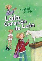 El libro de Lola corazon de leon (t.5) autor ISABEL ABEDI DOC!