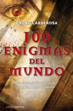 100 enigmas del mundo-bruno cardeñosa-9788448068110