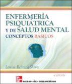 enfermeria psiquiatrica y de salud mental: conceptos basicos (6ª ed.) 9788448146610