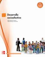 desarrollo socioafectivo. grado superior. (técnico superior en educación infantil).-alicia redondo-isabel madruga-9788448171810