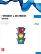 formación y orientación laboral. grado medio. actualizado 2014 9788448191610