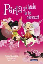 perla y el hada de los cerezos wendy harmer 9788448832810