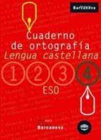 cuaderno de ortografia (4 eso llengua castellana)-9788448917210