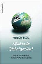 que es la globalización-ulrich beck-9788449320910