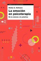 la emoción en psicoterapia stefan g. hofmann 9788449334610