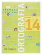 5ep quadern ortografia catalana 14 (2006)-9788466111010