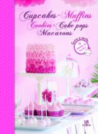 cupcakes, muffins, cookies, cake pops y macarons maria mañeru 9788466227810