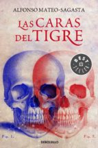 El libro de Las caras del tigre autor ALFONSO MATEO-SAGASTA DOC!