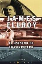 el asesino de la carretera-james ellroy-9788466636810
