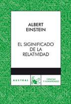 el significado de la relatividad-albert einstein-9788467029710
