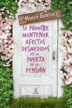 se prohíbe mantener afectos desmedidos en la puerta de la pensión-mamen sanchez-9788467041910