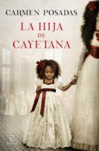 la hija de cayetana (ebook)-carmen posadas-9788467048810