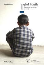 iqbal masih (el arbol de la lectura. a partir de 14 años)-miguel griot-9788467356410