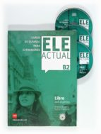 ele actual b2:curso de español para extranjeros ramon palencia virgilio borobio 9788467549010